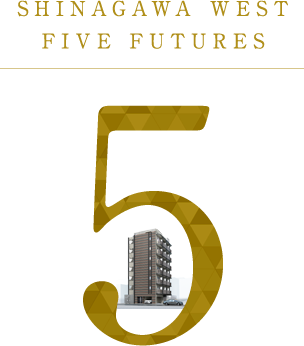 SHINAGAWA WEST FIVE FUTURES